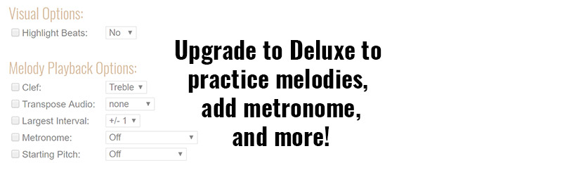 Upgrade to Deluxe to get melodies, metronomes and more